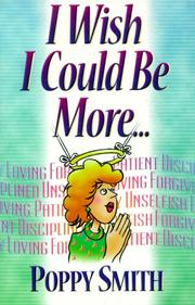 Cover of: I wish I could be more--