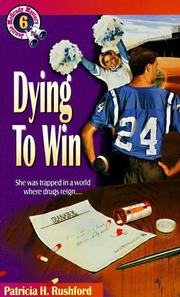 Cover of: Dying to win | Patricia H. Rushford