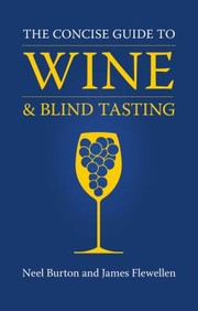 Cover of: The Concise Guide to Wine and Blind Tasting