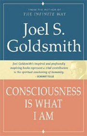 Cover of: Consciousness Is What I Am