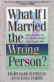 Cover of: What if I married the wrong person?