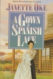 Cover of: A Gown of Spanish Lace (Women of the West #11)
