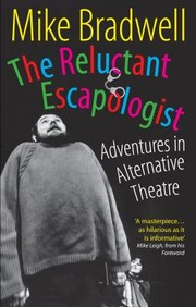 Cover of: The Reluctant Escapologist Adventures In Alternative Theatre