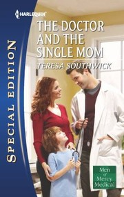 Cover of: The Doctor And The Single Mom