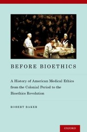 Cover of: Before Bioethics