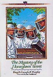 Cover of: The mystery of the honeybee's secret | Elspeth Campbell Murphy