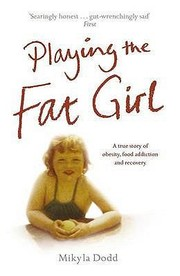 Cover of: Playing the Fat Girl