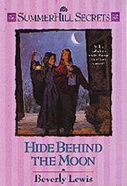 Cover of: Hide behind the moon | Beverly Lewis