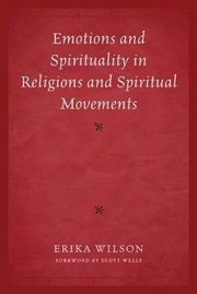 Cover of: Emotions And Spirituality In Religions And Spiritual Movements
