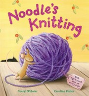 Cover of: Noodles Knitting Sheryl Webster Caroline Pedler