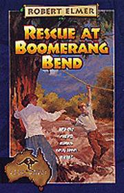 Cover of: Rescue at Boomerang Bend
