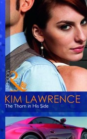 The Thorn in His Side Kim Lawrence