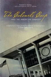 Cover of: The Colonels Coup and the American Embassy
