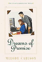 Cover of: Dreams of Promise (The Allison Chronicles, 4) | Melody Carlson