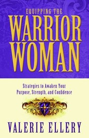 Cover of: Equipping the Warrior Woman