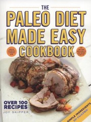 Cover of: The Paleo Diet Made Easy Cookbook
