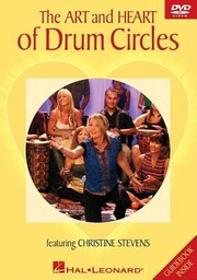 Cover of: The Art and Heart of Drum Circles With Guidebook