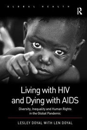 Cover of: Living with HIV and Dying with AIDS