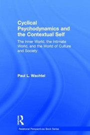Cover of: The Cyclical Psychodynamics and the Contextual Self