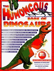Cover of: The humongous book of dinosaurs. |