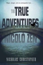 Cover of: The True Adventures of Nicolo Zen