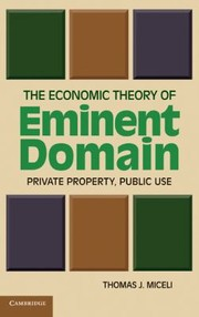 Cover of: The Economic Theory of Eminent Domain