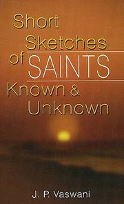 Cover of: Short Sketches of Saints Known and Unknown