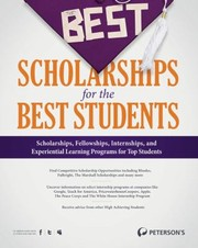 Cover of: The Best Scholarships for the Best Students