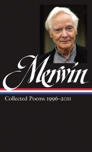Cover of: WS Merwin Collected Poems 19962013
