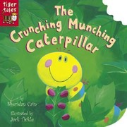 Cover of: The Crunching Munching Caterpillar
