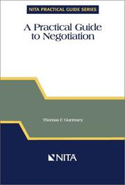 Cover of: A practical guide to negotiation