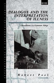 Cover of: Dialogue and the Interpretation of Illness