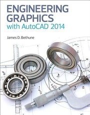 Cover of: Engineering Graphics with AutoCAD 2014