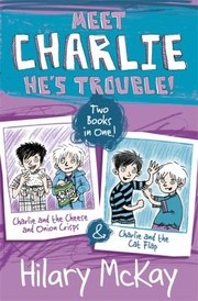 Cover of: Charlie And The Cheese And Onion Crisps And Charlie And The Cat Flap