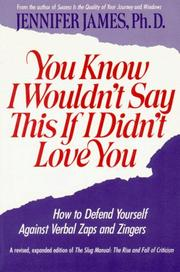 Cover of: You know I wouldn't say this if I didn't love you