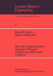 Cover of: Boundary Integral Equation Analyses Of Singular Potential And Biharmonic Problems