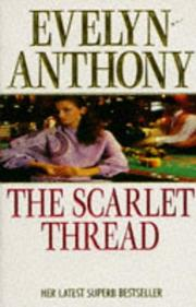 Cover of: A Scarlet Thread | Anthony, Evelyn.