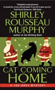 Cover of: Cat Coming Home A Joe Grey Mystery