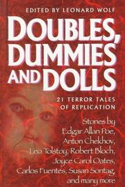Cover of: Doubles, Dummies and Dolls | Leonard Wolf