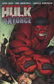 Cover of: Hulk vs XForce