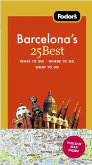Cover of: Fodors Barcelonas 25 Best With Pullout Map