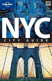 Cover of: Lonely Planet NYC City Guide With Pullout Map