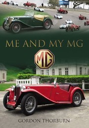Cover of: Me And My Mg Stories From Mg Owners Around The World