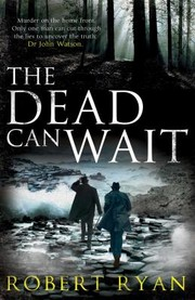 Cover of: The Dead Can Wait