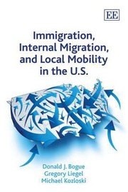 Cover of: Immigration Internal Migration And Local Mobility In The Us