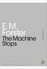 Cover of: The Machine Stops