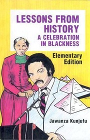 Cover of: Lessons From History A Celebration In Blackness