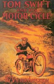 Tom Swift and his Motor Cycle by Howard Roger Garis