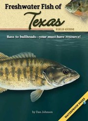 Cover of: Freshwater Fish of Texas Field Guide With Waterproof Pages