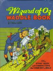 The Wizard of Oz Waddle Book by L. Frank Baum